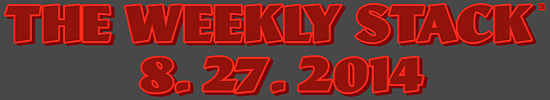 Weekly Stack 8.27.14 Banner