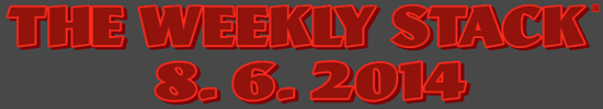 Weekly Stack 8.6.14 Banner