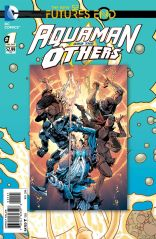 AQUAMAN AND THE OTHER FUTURES END #1 STANDARD COVER
