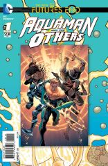 AQUAMAN AND THE OTHER FUTURES END #1