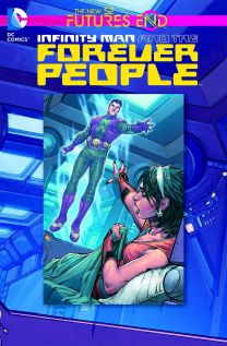 INFINITY MAN AND THE FOREVER PEOPLE FUTURES END #1
