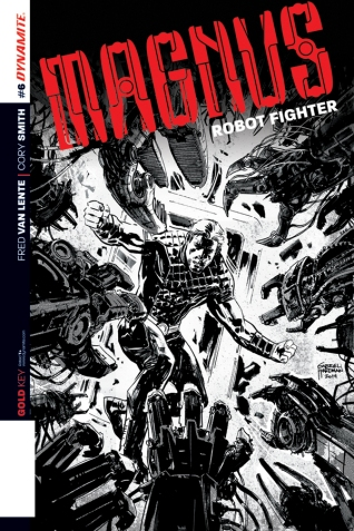 MAGNUS ROBOT FIGHTER #6 HARDMAN BLACK AND WHITE COVER
