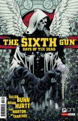 SIXTH GUN DAYS OF THE DEAD #3