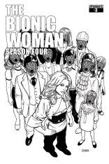 BIONIC WOMAN SEASON FOUR #3 BLACK AND WHITE COVER