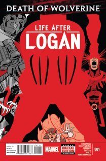 DEATH OF WOLVERINE LIFE AFTER LOGAN #1